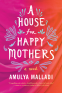 Cover Image: A House for Happy Mothers