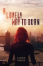 Cover Image: A Lovely Way to Burn