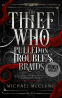 Cover Image: The Thief Who Pulled on Trouble's Braids