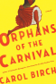 Cover Image: Orphans of the Carnival