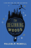 Cover Image: The Beginning Woods
