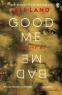 Cover Image: Good Me Bad Me