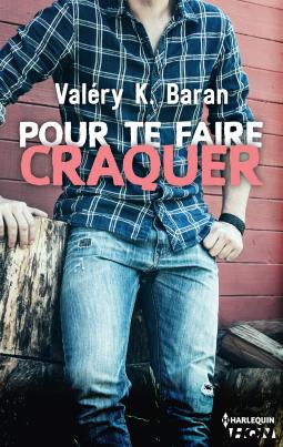 Pour te faire craquer de Valéry K. Baran Cover93837-medium