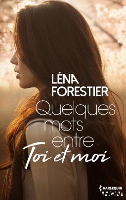 Quelques mots entre toi et moi de Léna Forestier Cover93838-medium