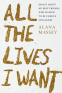 Cover Image: All the Lives I Want