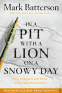 Cover Image: In a Pit with a Lion on a Snowy Day