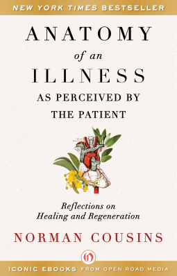 Anatomy of an Illness as Perceived by a Patient | Norman Cousins ...