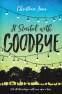 Cover Image: It Started with Goodbye