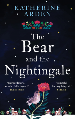 The Bear and The Nightingale | Katherine Arden | 9781785031045 ...