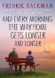 Cover Image: And Every Morning the Way Home Gets Longer and Longer