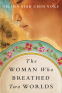 Cover Image: The Woman Who Breathed Two Worlds