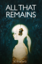 Cover Image: All That Remains