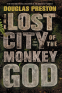 Cover Image: The Lost City of the Monkey God
