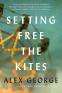 Cover Image: Setting Free the Kites