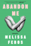 Cover Image: Abandon Me