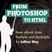 Preview for Photoshop to HTML: Upcoming eBook from Nettuts and Rockable