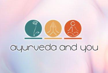 Ayurveda & You