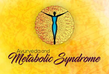 Ayurveda and Metabolic Syndrome