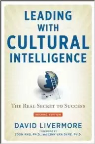 Leading With Cultural Intelligence: The Real Secret to Success by David Livermore - global growth mindset