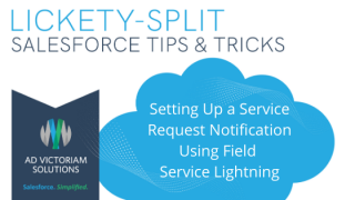 Setting Up A Service Request Notification Using FSL