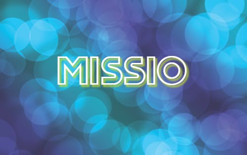 MISSIO: A Culture of Invitation (Part 2)