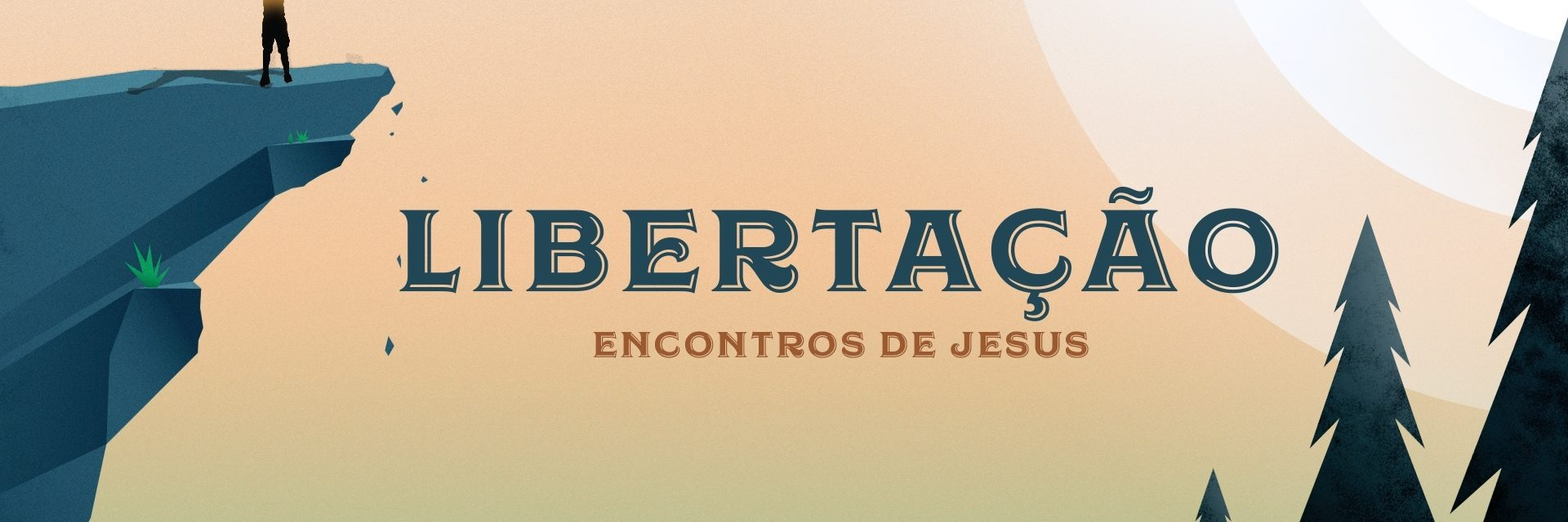 Os Encontros de Jesus - Parte 6