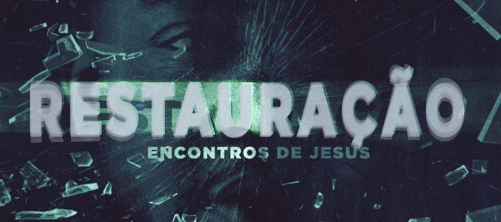 Os Encontros de Jesus - Parte 5