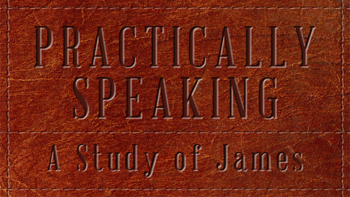 Practically Speaking: A Study of James