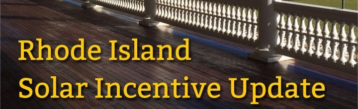RI Renewable Energy Fund Incentive Update