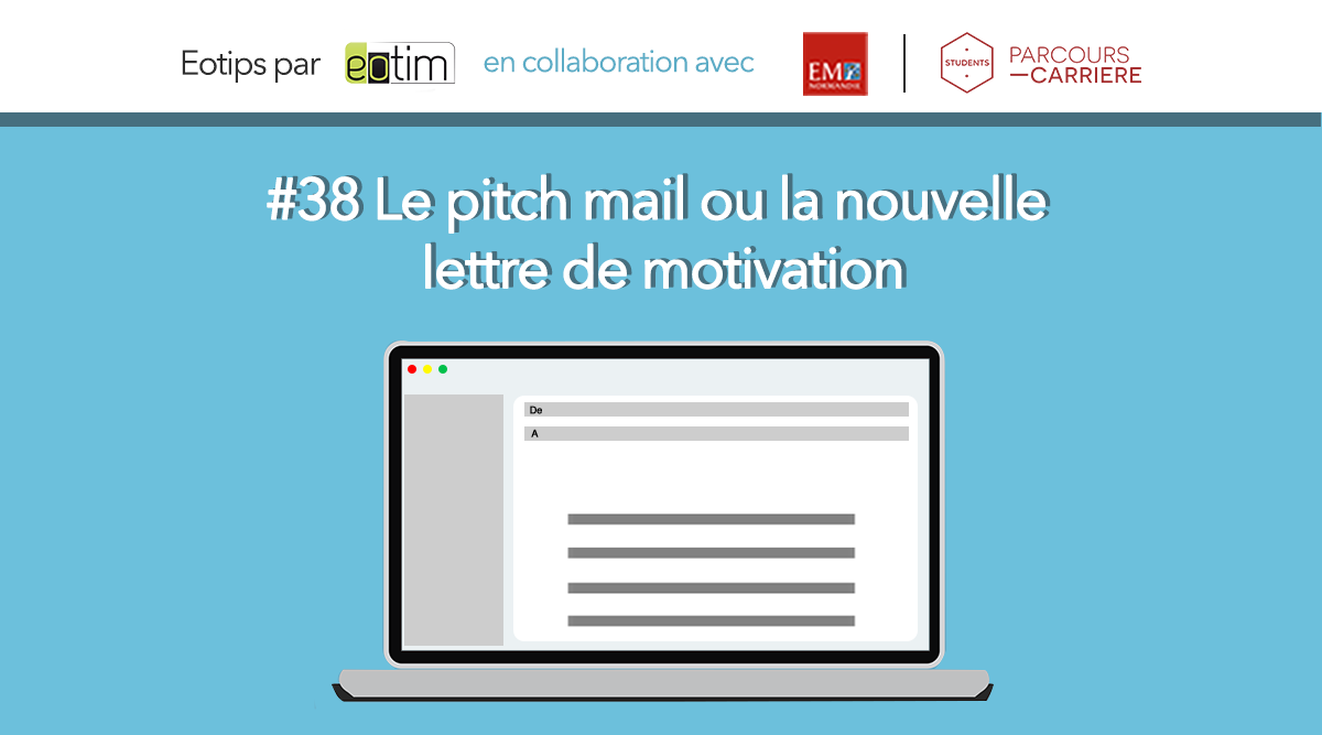 eotips  38 le pitch mail ou la nouvelle lettre de motivation