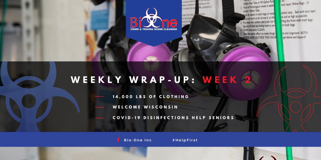 Bio-One Weekly Wrap-Up Week 2 Hoarding, COVID-19, Wisconsin