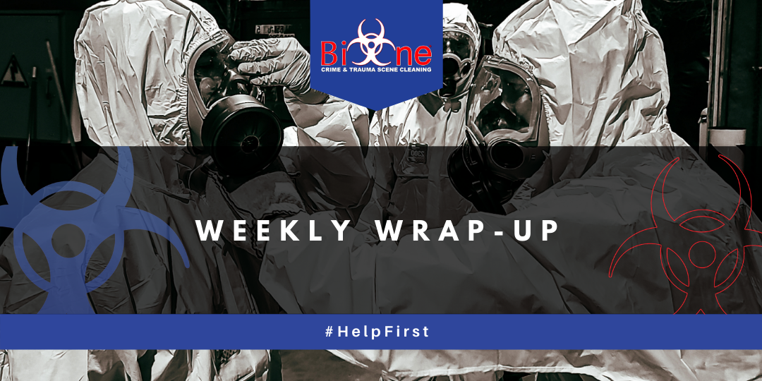Bio-One Weekly Wrap-Up Summary of Biohazard Work