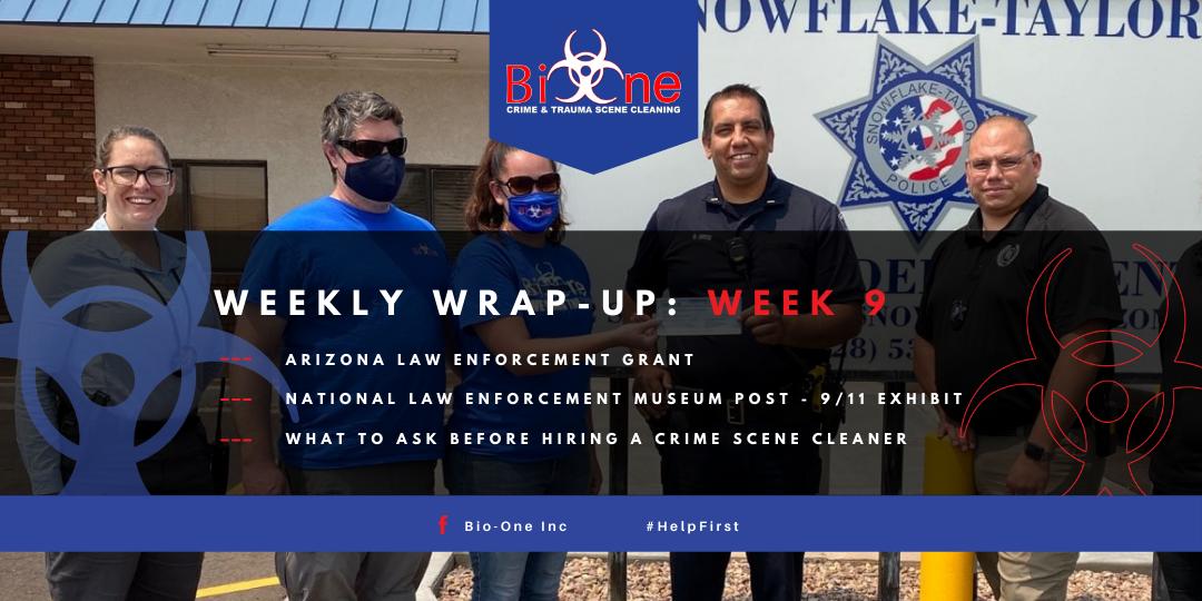 Bio-One Weekly Wrap-Up Summary of Biohazard Work