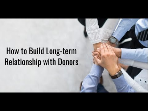 How to build a Long-term Relationship with Donors
