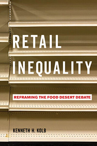 """The cover of Kenneth H. Cole's book """"Retail Inequality"""""""