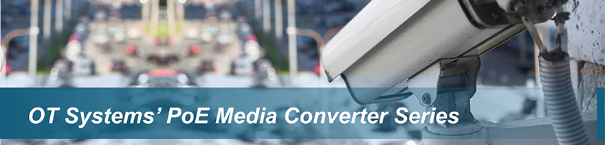 OT Systems' PoE Media Converter Series