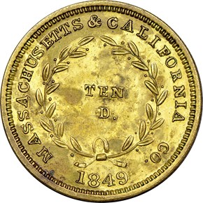 1849 BRASS PLAIN EDGE MASS. & CALIF CO. K-6a $10 M reverse