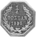 1855-1870 Us Territorial Gold CALIFORNIA 1/4 Dollar, Octagonal reverse