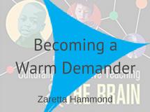 Becoming a Warm Demander, Zaretta Hammond
