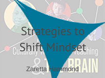 Shifting Mindset Strategies, Zaretta Hammond
