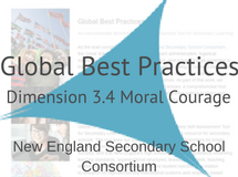 Great Schools Partnership Global Best Practices Dimension 3.4 Moral Courage