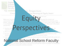 Equity Perspectives, National School Reform Faculty