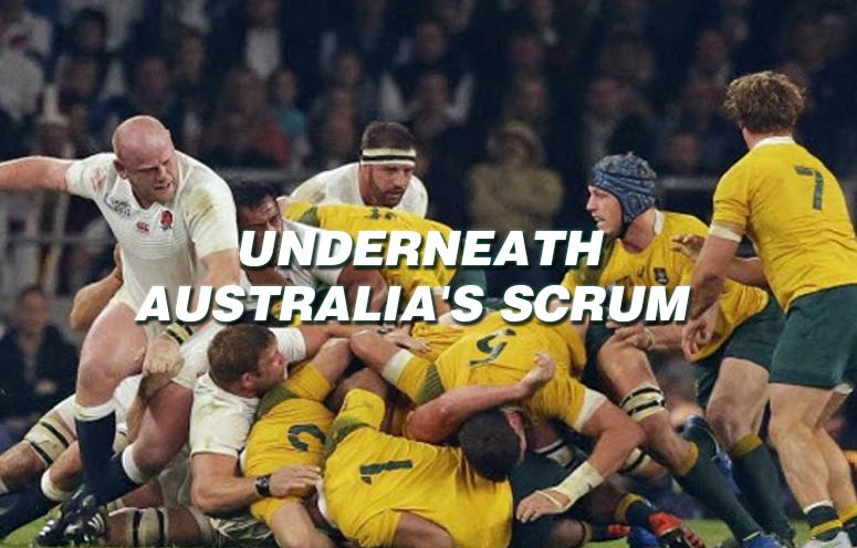 Underneath Australias Scrum