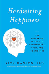 Rick Hanson, Hardwiring Happiness