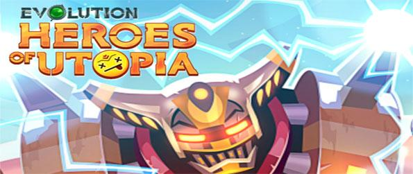 Evolution: Heroes of Utopia - Click your way to victory in this captivating game that you can enjoy on the go.