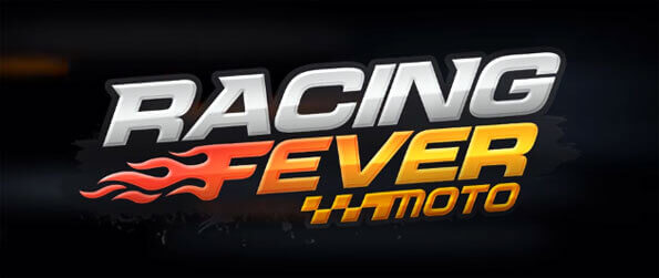 Racing Fever: Moto - Beat the competition in epic races in Racing Fever: Moto.