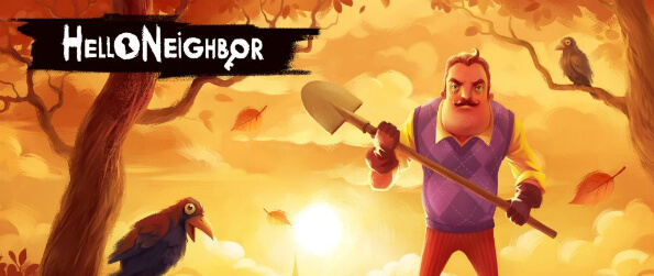 Hello Neighbor - Play Hello Neighbor and sneak into your neighbor's house to try and discover his horrific secrets!