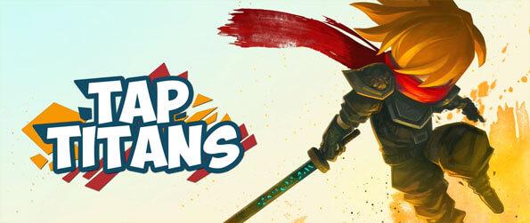 Tap Titans - Tap your way to power and success in this exciting idle RPG.