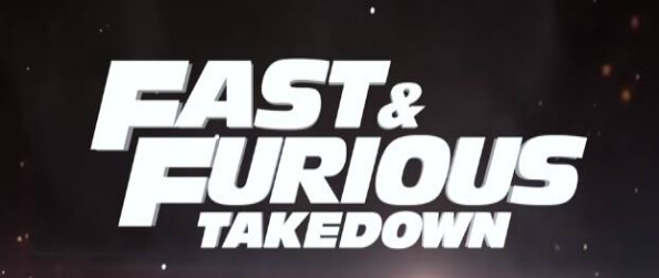 Fast & Furious Takedown - Put your hands on the wheel in Fast & Furious Takedown, race, and build a roster of jacked up rides!