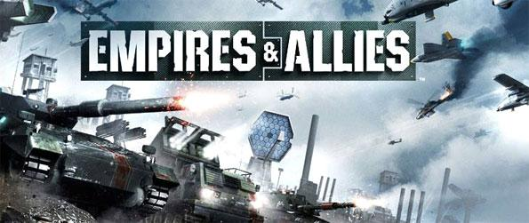 Empires & Allies - Enjoy a game full of realistic war gameplay and action packed moments.